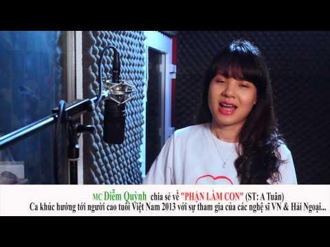 MC Diem Quynh trong PHẬN LÀM CON  của nhạc sỹ A TUÂN