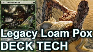 MTG Legacy: Loam Pox - Inside The Deck #121