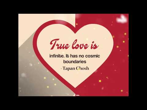 True love is | Valentine's Day | Valentine's Video | Best Romantic Love Quotes for him and her