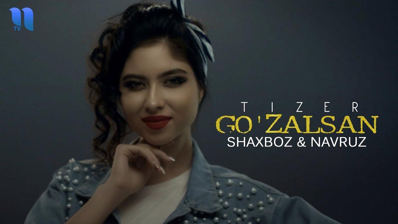 Shaxboz & Navruz - Go'zalsan (Tizer) | Шахбоз & Навруз - Гузалсан (Тизер)