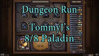 Hearthstone: Kobolds and Catacombs Paladin 8/8 Dungeon Run