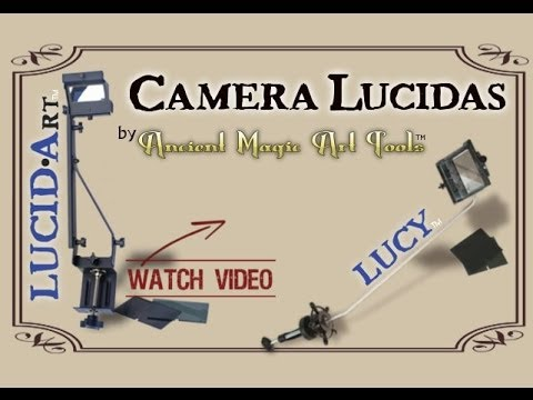 Use the Old Masters' Secret Device: Camera Lucidas by Ancient Magic Art Tools