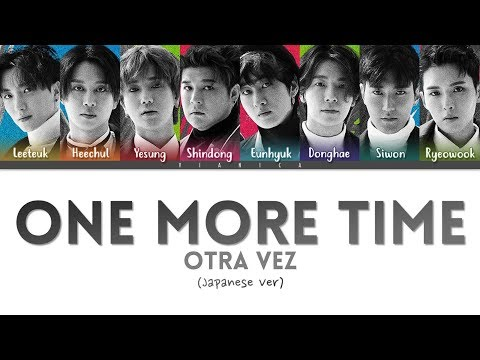 Free Download Super Junior - 'one More Time (japanese Ver)' Lyrics (color Coded Kan/rom/eng/가사)   By Vianica Mp3 dan Mp4