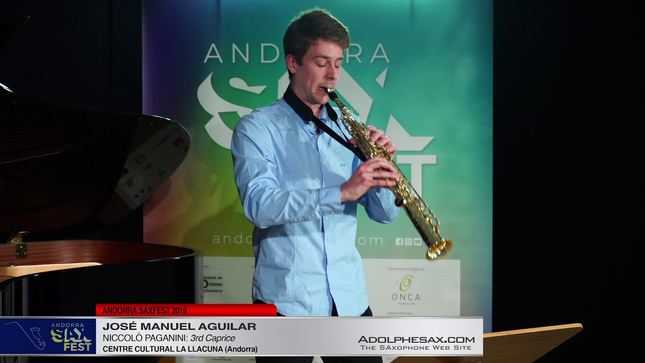 Andorra SaxFest 2019 1st Round   Jose Manuel Aguilar   3rd Caprice by Niccolo Paganini
