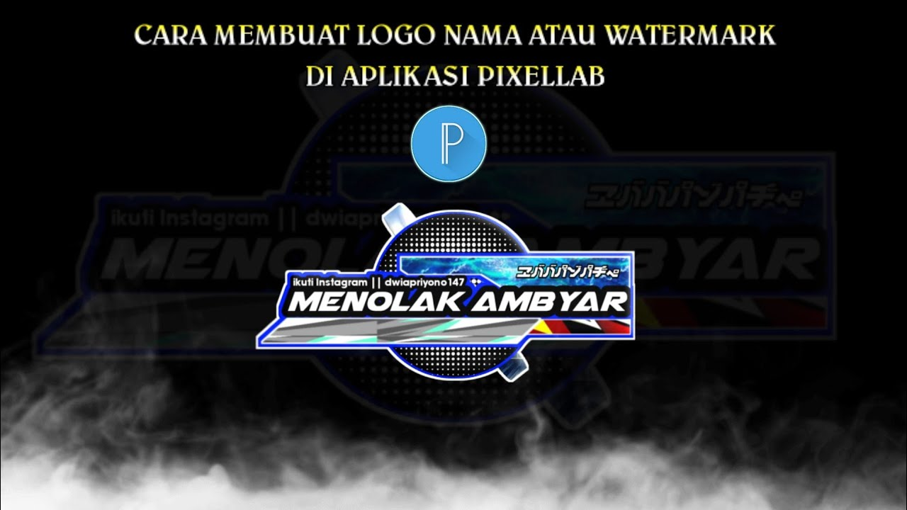 Cara Membuat nama watermark atau Logo yang keren di pixellab