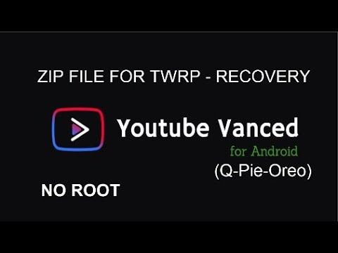 Install Youtube Vanced Whith Recovery - TWRP | NEW UPDATE | NO ROOT