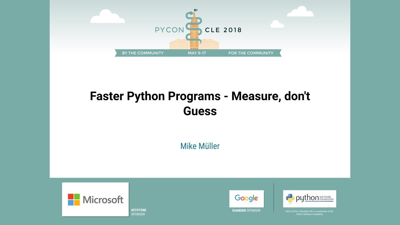 Image from Faster Python Programs - Measure, don't Guess