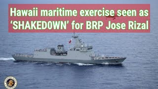 Hawaii maritime exercise seen as 'SHAKED0WN' for BRP Jose Rizal