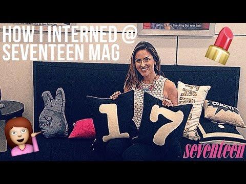 HOW I INTERNED AT SEVENTEEN MAGAZINE | INTERNSHIPS 101