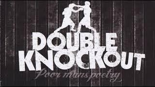 double Knockout - Poor Man's Poetry(Full Album - Released 2010)
