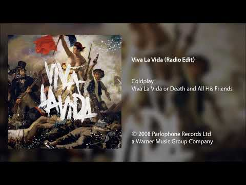 Coldplay  Viva La Vida Radio Edit
