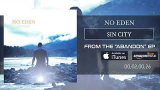 "No Eden - ""Sin City"" (Official Audio)"