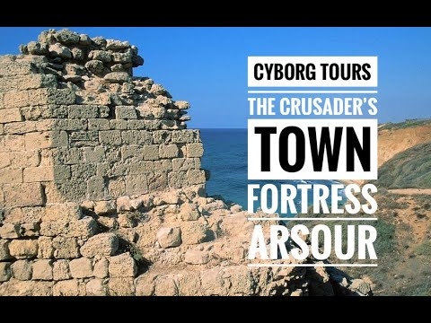 Tel Aviv Israel things to see and do 2019: Crusaders Town Fortress Arsour Apollonia National Park
