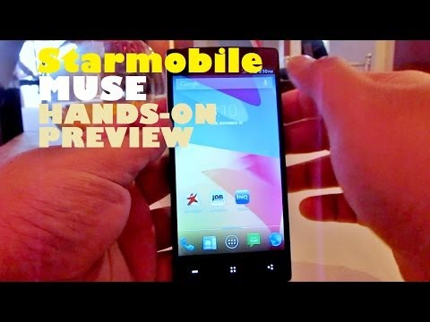 Starmobile Muse Hands-On Preview - Quad-Core 5.0