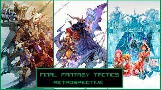 Final Fantasy Tactics Series Retrospective