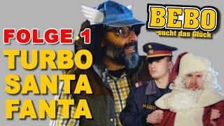 Bebo Folge 1 - Turbo Santa Fanta