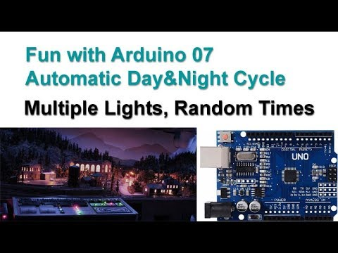 Fun with Arduino 07 Day & Night Cycle, Multiple Light Groups, Random Times