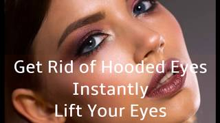 Get Rid of Hooded Eyes Instantly | Extremely Attractive Lifted…