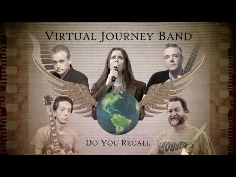 Do You Recall - Virtual Journey Band.