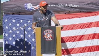 """""""We're Gonna Fight to the Death, FOR AMERICA!"""" - (Brandon Tatum at Riders USA Rally)"""