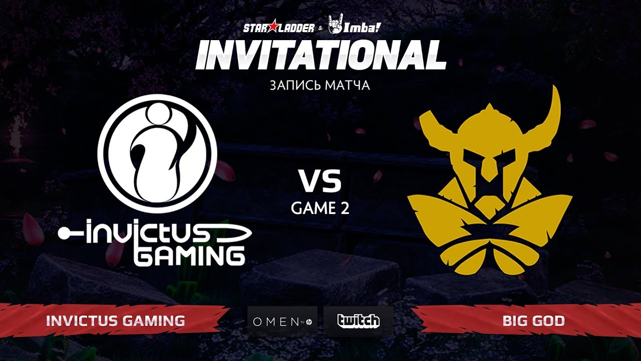 Invictus Gaming vs Big God, Вторая Карта, SL Imbatv Invitational S5 Qualifier