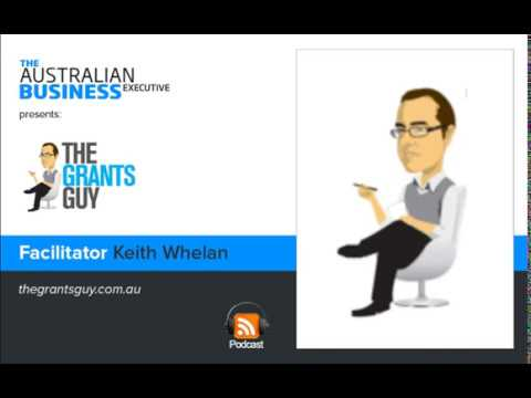 The Grants Guy - Keith Whelan podcast