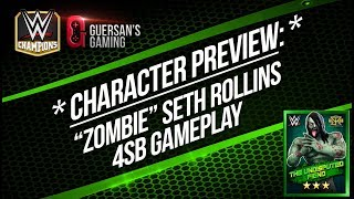 Character Preview: Zombie Seth Rollins 4SB Gameplay / WWE Champions 😺