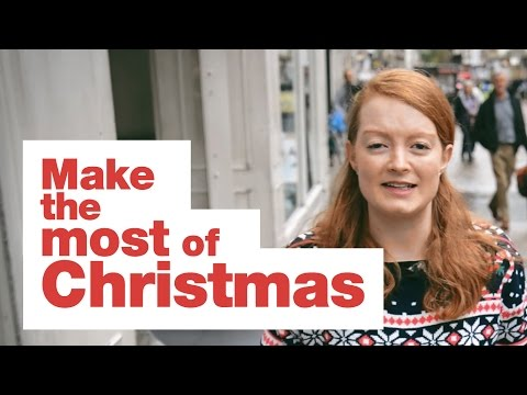 Make the most of Christmas