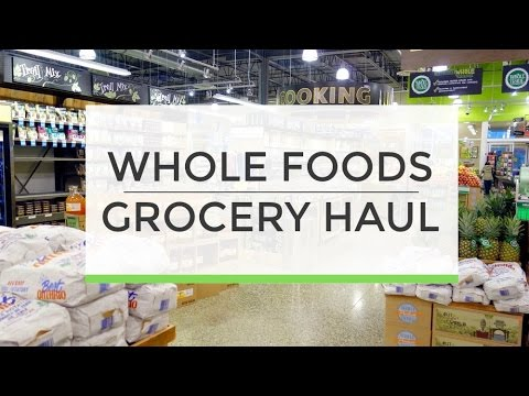 Whole Foods Grocery Haul | What I Buy + Eat