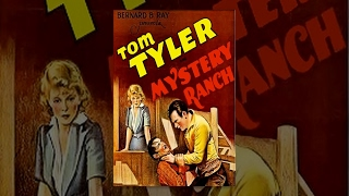 MYSTERY RANCH | Tom Tyler | Full Length Western Movie | English | HD | 720p
