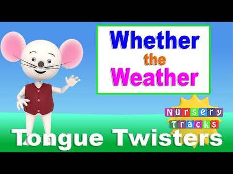 Whether the weather be cold | Tongue twisters | NurseryTracks