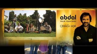 abdal haluk tolga ilhan 'dersim dört dağ içinde' (Official Audıo)