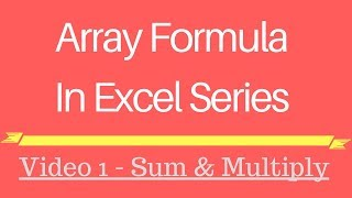 Array Formula in Excel Hindi Series -1
