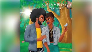 RAII & Whitney - Best You (Official Music Video)