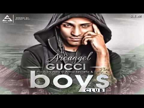 Arcángel - Gucci Boys Club (Sentimiento Elegancia y Maldad)