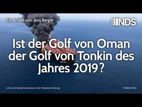 Ist der Golf von Oman der Golf von Tonkin des Jahres 2019?   Jens Berger   NachDenkSeiten-Podcast
