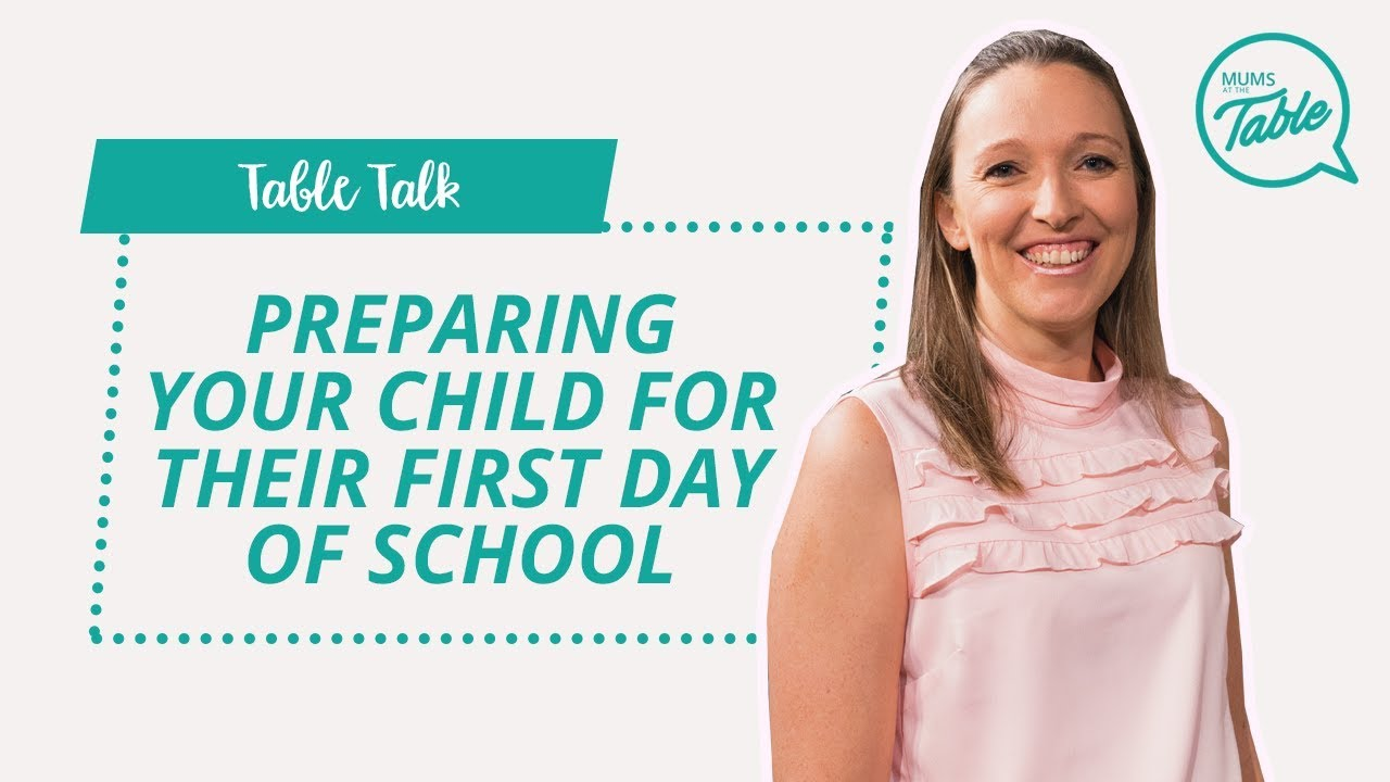 Preparing Your Child For Their First Day Of School: Table Talk