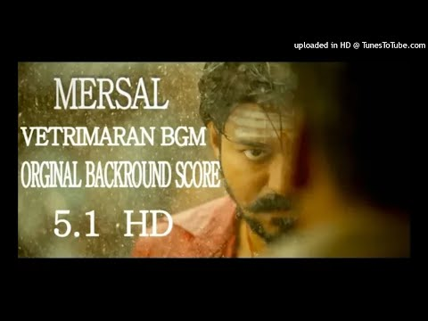 MERSAL -vetrimaran Bgm Orginal Backround 3D Audio Sound Score 5.1 Hd
