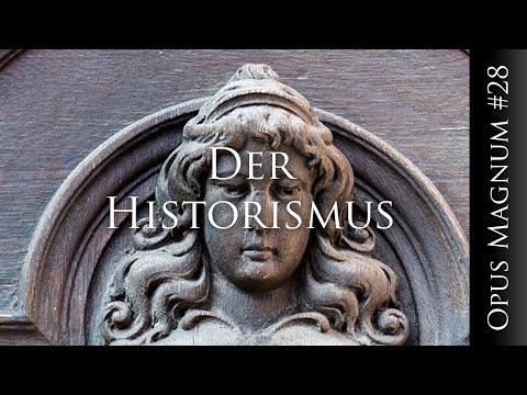 Der Historismus - OPUS MAGNUM 28