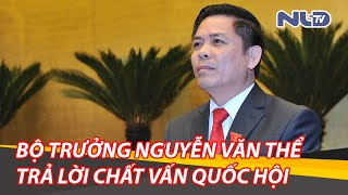 Clip trả lời chất vấn ngành đường sắt của Bộ trưởng Bộ GTVT Nguyễn Văn Thể