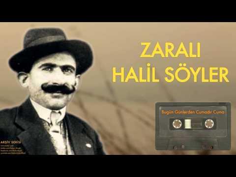 Zaralı Halil Söyler - Bugün Günlerden Cumadır Cuma [ Arşiv Serisi © 2002 Kalan Müzik ]