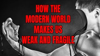 How the Modern World Makes Us Weak And Fragile – The Coddling of the American Mind by Jonathan Haidt