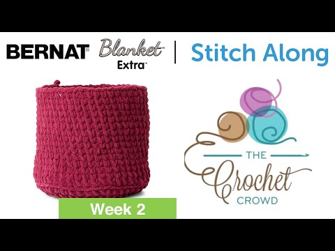 Stitch Along: Crochet A Basket Week 2