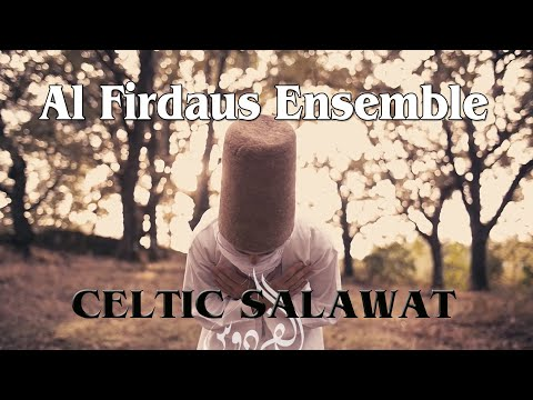"Al Firdaus Ensemble ""Celtic Salawat"" (official video)"
