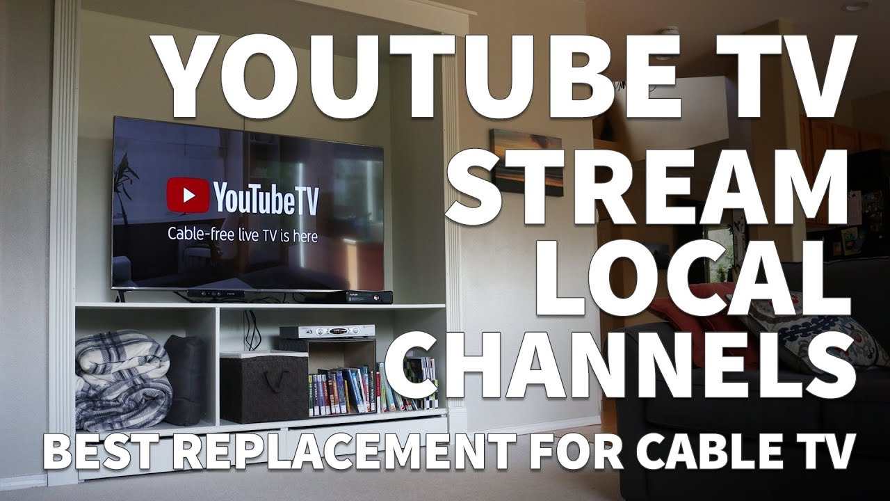 How To Setup Youtube Tv Watch Local Channels On Youtube Tv And Cut The Cord From Cable Tv Youtube