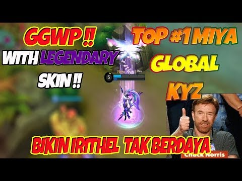 Miya Top #1 Global Kyz Legendary SKIN !! Bikin Irithel Kabur - Belajar Miya Mobile Legends