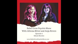 Ghost Stories With The Rebel Crows - Episode 6 - Rebel Crow Psychic Show