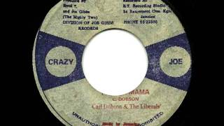 CARL DOBSON & THE LIBERALS - Whooping mama + penitentiary dub (crazy joe)