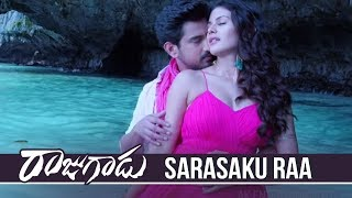 Rajugadu Movie Video Songs | Sarasaku Raa Video Song | Raj Tarun, Amyra Dastur