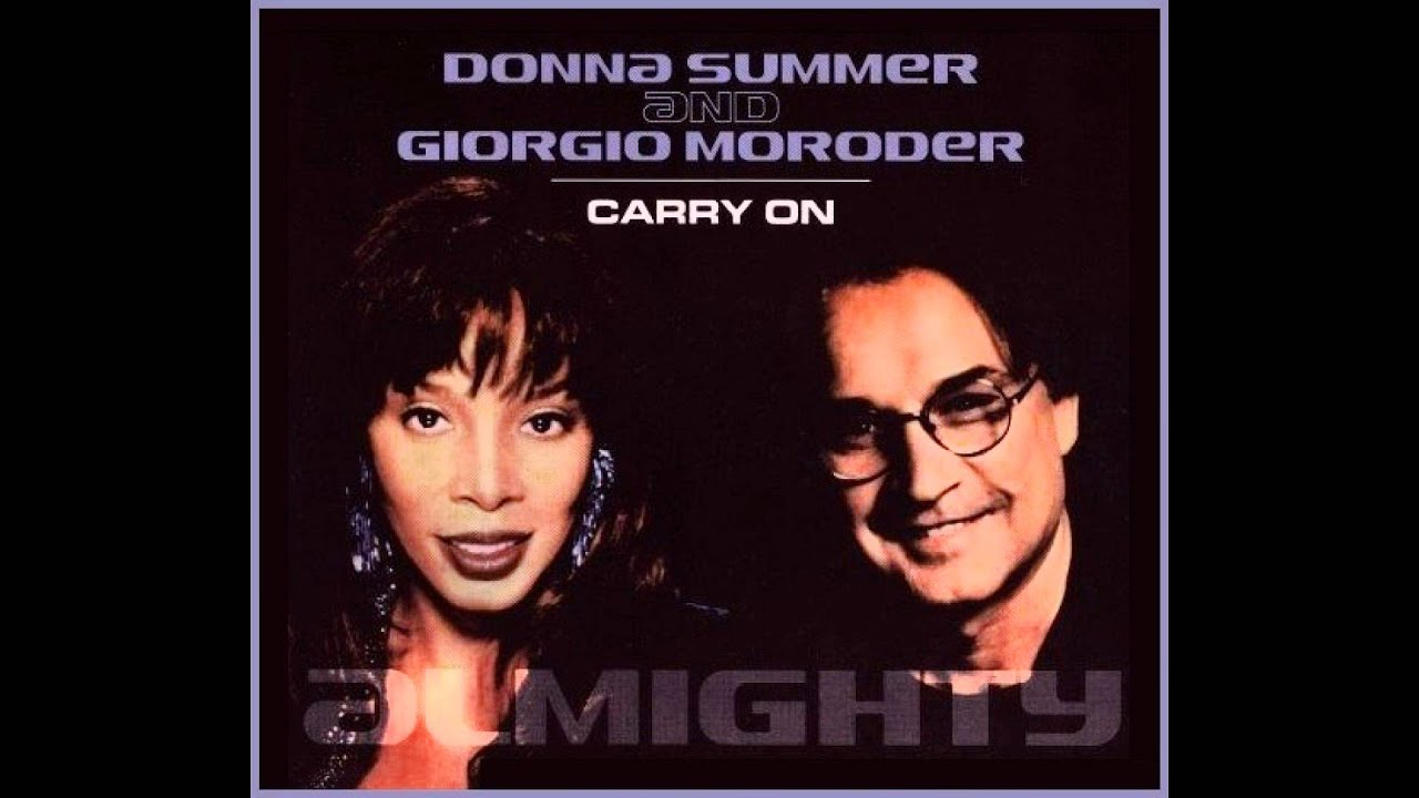 Donna Summer And Giorgio Moroder Carry On Euro Mix
